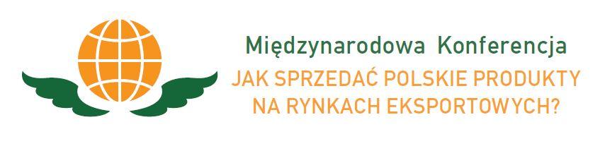 Industry konferencja logo poziom Międzynarodowa Konferencja Jak sprzedać polskie produkty na rynkach eksportowych?